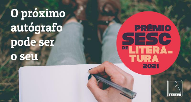 Inscrições para o Prêmio Sesc de Literatura continuam abertas até esta sexta, 19